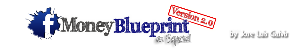 Facebook Money Blueprint con Jose Luis Galvis